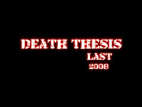 Death thesis Last...