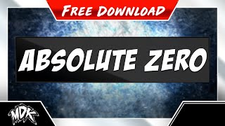 Repeat youtube video MDK - Absolute Zero [Free Download]