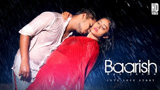 Baarish Ban Jaana   Payal Dev, Stebin Ben   Malik Vs Servent Cute Love Story   SRA Films