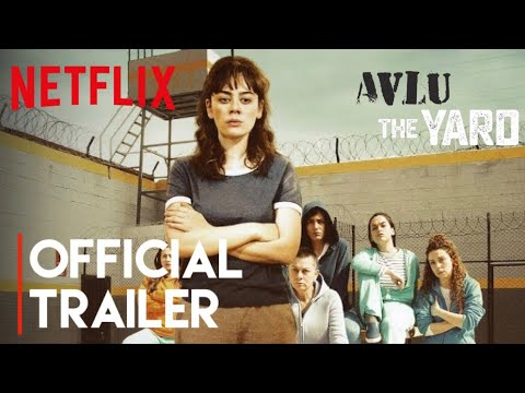 Avlu: The Yard | Season 1 | Official Trailer | Netflix