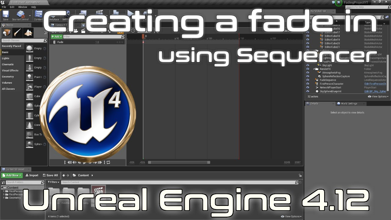 Unreal Engine 4 Tutorial - Fade In Gameplay using Sequencer [4 12]