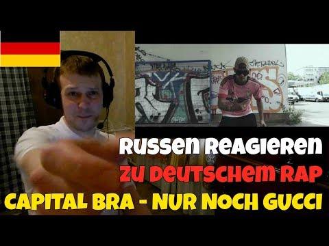 RUSSIANS REACT TO GERMAN RAP | CAPITAL BRA - NUR NOCH GUCCI | REACTION TO GERMAN RAP