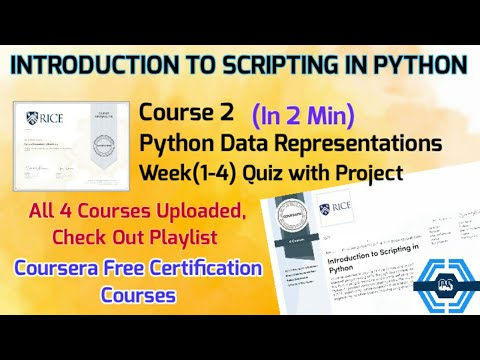 Python Data Representations - Coursera, All Week Answers | INTRODUCTION TO SCRIPTING IN PYTHON |