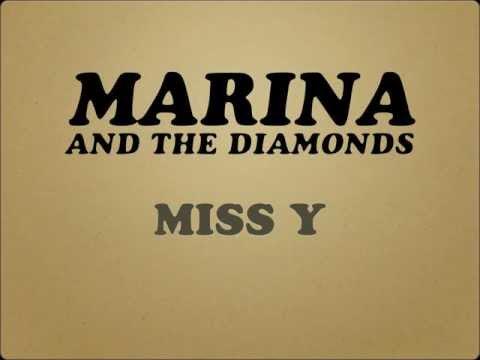 MARINA AND THE DIAMONDS - MISS Y [LYRICS]