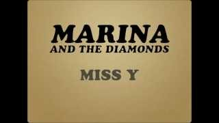 MARINA AND THE DIAMONDS - MISS Y [LYRICS]