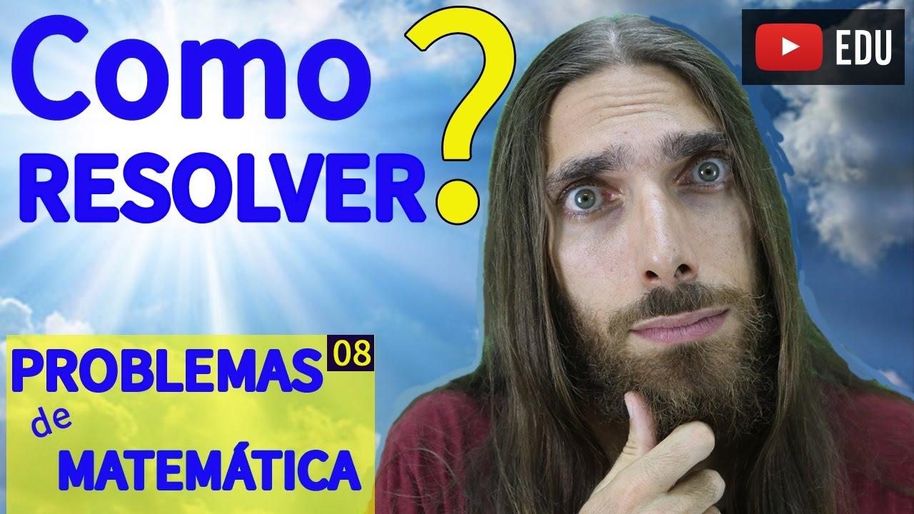 Como Resolver Problemas De Matematica Dica Do Rafa Jesus Youtube