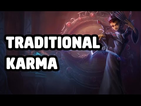 TRADITIONAL KARMA SKIN SPOTLIGHT - LEAGUE OF LEGENDS