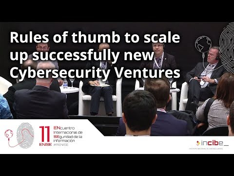 Rules of thumb to scale up successfully new Cybersecurity Ventures (Español) (11ENISE)