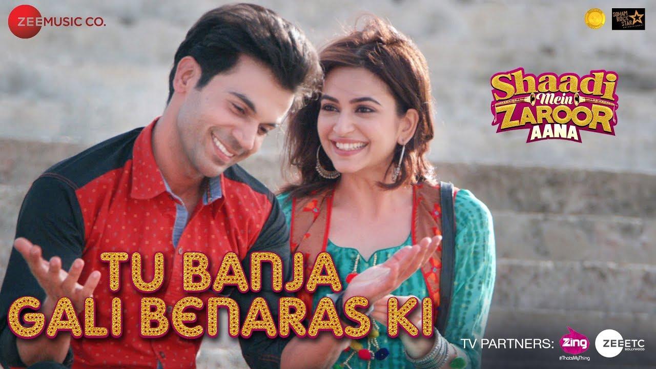 Shaadi Mein Zaroor Aana song 'Tu Banja Gali Banaras Ki' has