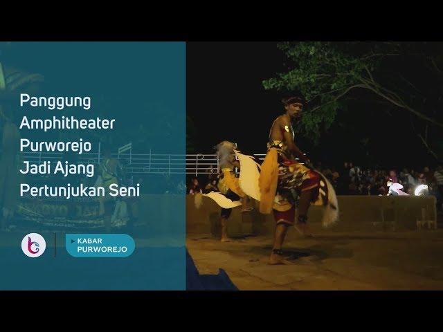 Panggung Amphitheater Purworejo Jadi Ajang Pertunjukan Seni