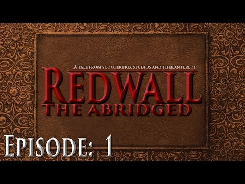 Redwall the Abridged: Episode 1 (#TIBA 2016)
