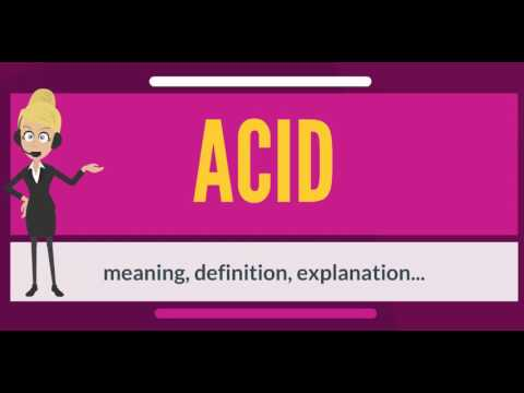 What is ACID? What does ACID mean? ACID meaning, definition ...