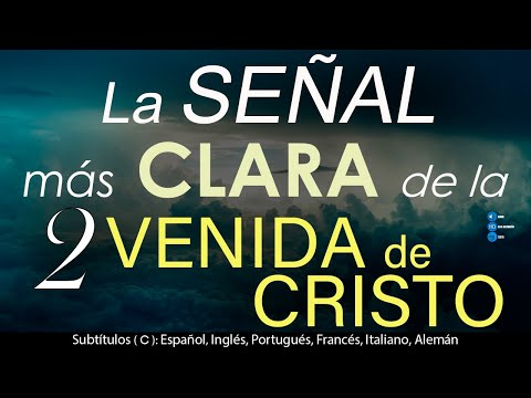 🚦La SEÑAL Más CLARA De La SEGUNDA VENIDA De CRISTO