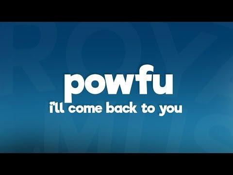 Powfu, Sarcastic Sounds, Rxseboy - ill come back to you (Lyrics)
