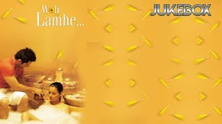 Super Hit Songs woh lamhe 2005 | Juke Box
