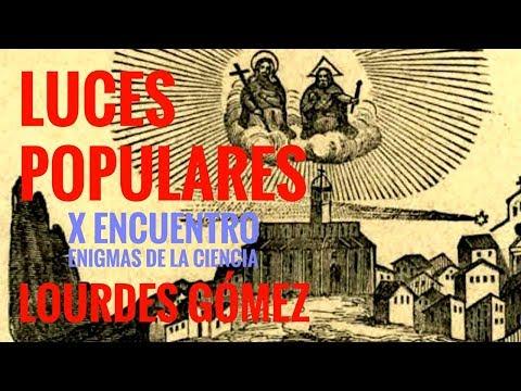 LUCES POPULARES. Prodigios a uno y otro lado del Atlántico: LOURDES GÓMEZ I X CONGRESO ENIGMAS