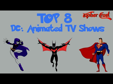 Top 8 DC Animated TV Shows