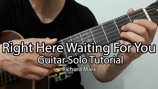 Hướng dẫn: Right Here Waiting For You | Guitar Solo Tutorial| Richard Marx | Full Tab