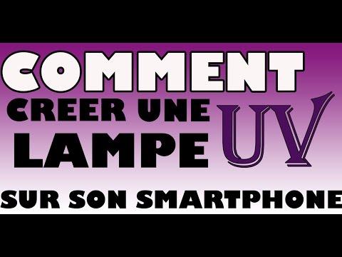 [TUTO] FR Comment créer une lampe UV pour smartphone ?