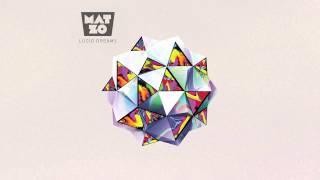 Mat Zo - Lucid Dreams (ilan Bluestone Remix)