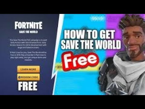 How To Get Fortnite SAVE THE WORLD For FREE! PS4, Xbox One, PC STW FREE GLITCH 2019  NEW!!