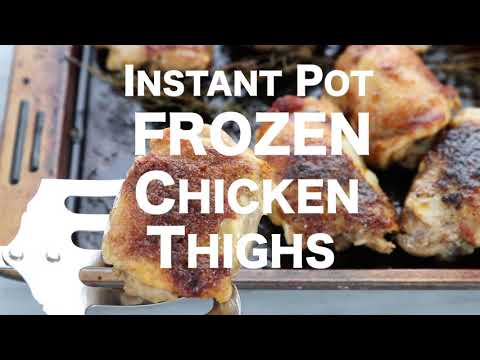 How long do i cook frozen chicken thighs in the instant pot