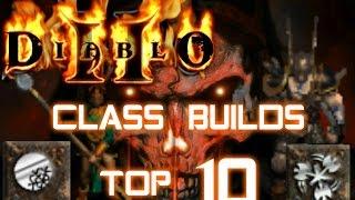 Class Builds Top 10 - Diablo 2