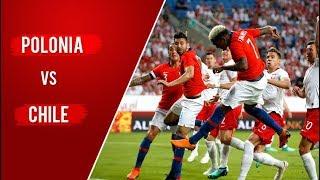 Polonia 2 - 2 Chile | Amistoso 2018