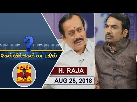 (25/08/2018) Kelvikkenna Bathil | Exclusive Interview with BJP National Secretary H Raja