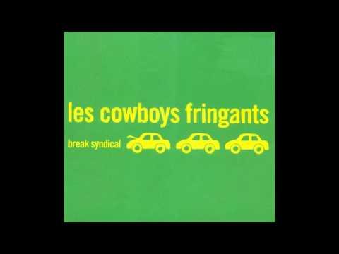 Les Cowboys Fringants - Break Syndical (Full Album)