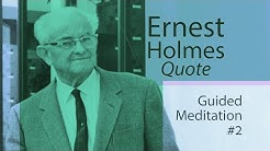 Ernest Holmes Quote Meditation #2 (Lectio Divina) 12 minutes