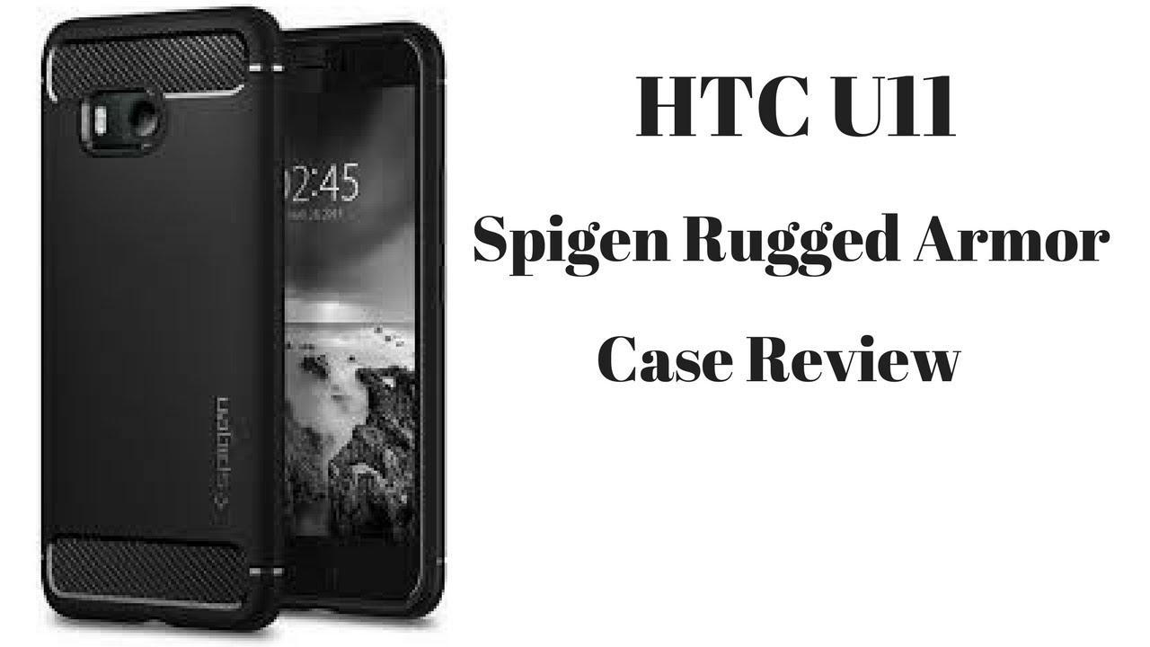 best website 7cd5a c26b9 HTC U11 Spigen Rugged Armor Case Review