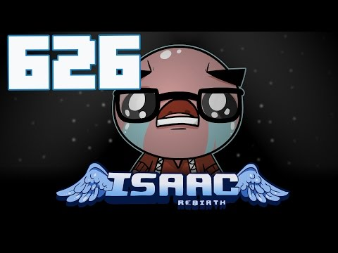 The Binding of Isaac: Rebirth - Let's Play - Episode 626 [Annelid]