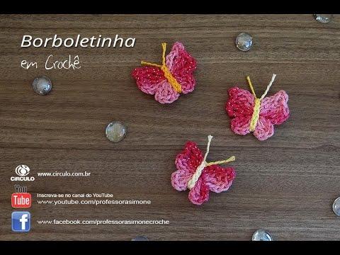 f666ecf41 Mini Borboleta de Crochê - Professora Simone - YouTube