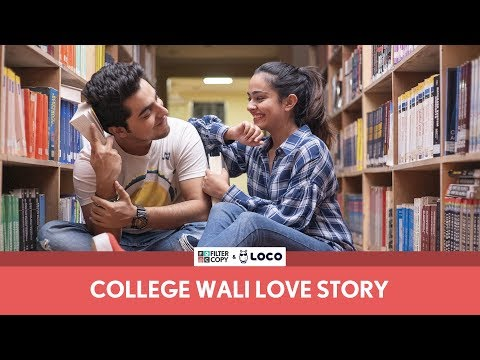 FilterCopy | College Wali Love Story (Valentine's Day Special) | Ft. Gagan Arora And Apoorva Arora