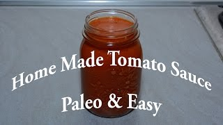 Healthy Homemade Tomato Sauce (paleo & Simple)