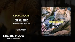 Yzomandias - Černej Benz [prod. Pilate & Mylk Chocolate]