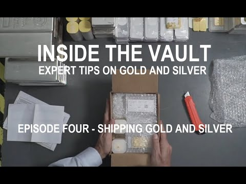Shipping Gold and Silver - Expert Tips on Shipping Gold & Silver