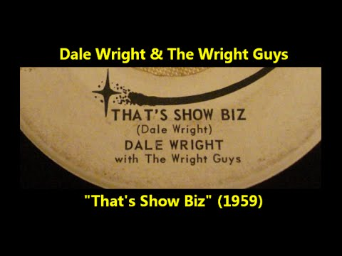 "Dale Wright & The Wright Guys ""That's Show Biz"" (1959)"