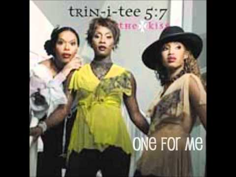 Trin-I-Tee 5:7- One For Me