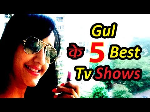 Gul Khan's Top 5 Best TV Shows On Indian TV