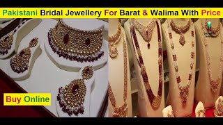 Pakistani Bridal Jewellery Collection With Price || Barat And Walima Jewellery || Shopping Online