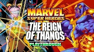 REIGN OF THANOS: Marvel Super Heroes 1995 - Thanos Legacy