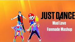 Mad Love Just Dance Fanmade Mashup