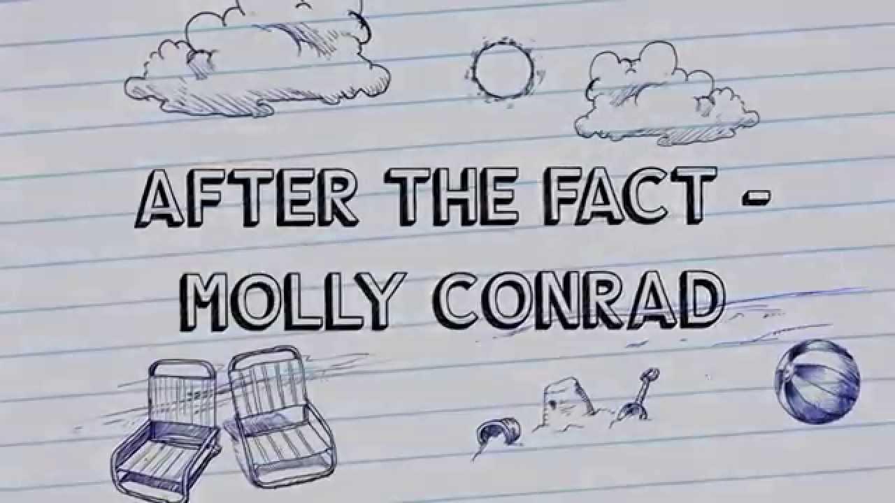 After the Fact (Original) | Molly Conrad