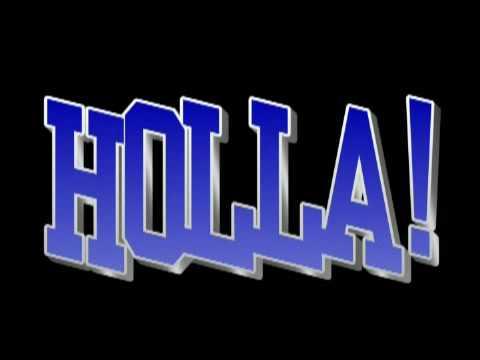 HOLLA!-The Beginning