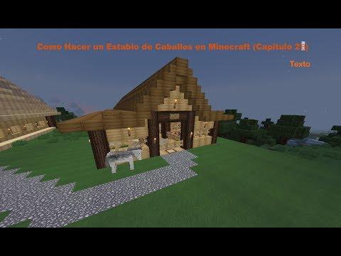 Como Construir un Establo de Caballos en Minecraft PT:2  (Capitulo 28)