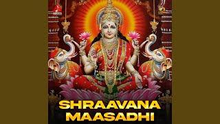Shraavana Maasadhi