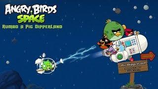 """Angry Birds Space """"Rumbo a Pig DipperLandia"""" │JuanPiggysPowerPoint"""