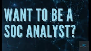 I Want to Be a SOC Analyst, What Do I Do?